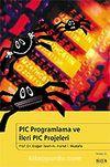 PIC Programlama ve İleri PIC Projeleri