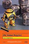PIC Robot Projeleri