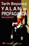 Tarih Boyunca Yalan ve Propaganda