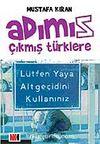 Adımız Çıkmış Türklere