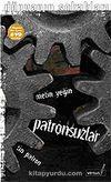Patronsuzlar + Dvd