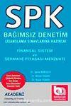 Finansal Sistem ve Sermaye Piyasası Mevzuatı & SPK Bağımsız Denetim Lisanslama Sınavlarına Hazırlık