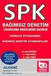 Sermaye Piyasasında Bağımsız Denetim Standartları & SPK Bağımsız Denetim Lisanslama Sınavlarına Hazırlık