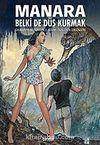 HP & Giuseppe Bergman 7 / Belki de Düş Kurmak - Kali'nin Dikenleri