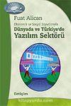 Dünyada ve Türkiye'de Yazılım Sektörü / Ekonomik ve Sosyal Boyutlarıyla