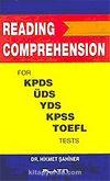Reading Comprehension / KPDS, ÜDS, YDS, KPSS ve TOEFL