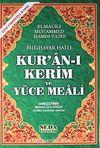 Kur'an-ı Kerim ve Yüce Meali / Bilgisayar Hatlı - Fihristli - Hafız Boy (Kod: 148)