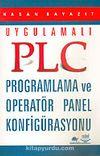 PLC Programlama ve Operatör Panel Konfigürasyonu / Uygulamalı