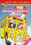 Mıknatısların Gizemi / Sihirli Okul Otobüsü