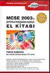 MCSE 2003 Sertifika Programına Hazırlık El Kitabı / MCT, MCSE, MCDBA, MCSD, CTT, CCNA