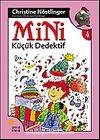 Mini Küçük Dedektif / 4. Kitap