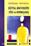 Eğitim, Üniversite Yök ve Aydın (lar)