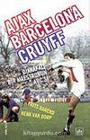 Ajax / Barcelona / Cruyff