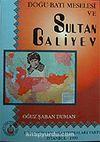 Doğu Batı Meselesi ve Sultan Galiyev (2.hmr Orta Boy)
