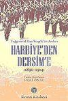 Harbiye'den Dersim'e / Tuğgeneral Ziya Yergök'ün Anıları 1890-1914