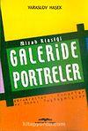 Galeride Portreler / Mizah Klasiği