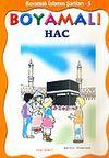 Boyamalı Hac / İslamın Şartları 5