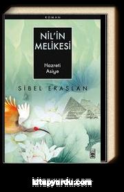 Nil'in Melikesi & Hazreti Asiye