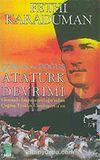 Atatürk Devrimi / Osmanlı İmparatorluğu'ndan Çağdaş Türkiye Cumhuriyeti'ne