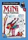Mini Kayak Tatilinde / 6. Kitap