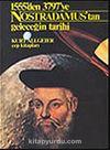 Nostradamus'tan Geleceğin Tarihi 1555'den 3797'ye