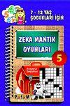 Zeka Mantık Oyunları 5 & 7- 12 Yaş Çocukları İçin