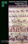 Osmanlı Devleti'nde Meşrutiyet ve Parlamento