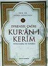 Kur'an-ı Kerim Evrensel Çağrı / Yüce Meal ve Tefsiri