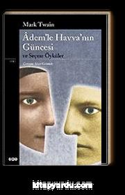 Adem'le Havva'nın Güncesi ve Seçme Öyküler