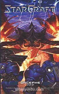 Starcraft Öncephe Cilt 2