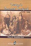 Türkiye'de Romantik Tarihçilik 1910-1940