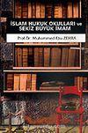 İslam Hukuk Okulları ve Sekiz Büyük İmam