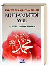 Muhammedi Yol / İbadette, Muamelatta ve Ahlakta cep boy