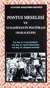 Pontus Meselesi ve Yununistan'ın Politikası (Makaleler)