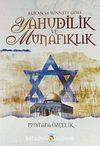 Kur'an ve Sünnete Göre Yahudilik ve Münafıklık