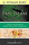Pan-İslam veya İslam İmparatorluğu & I. Dünya Savaşı'ndan Büyük Orta Doğu Projesine