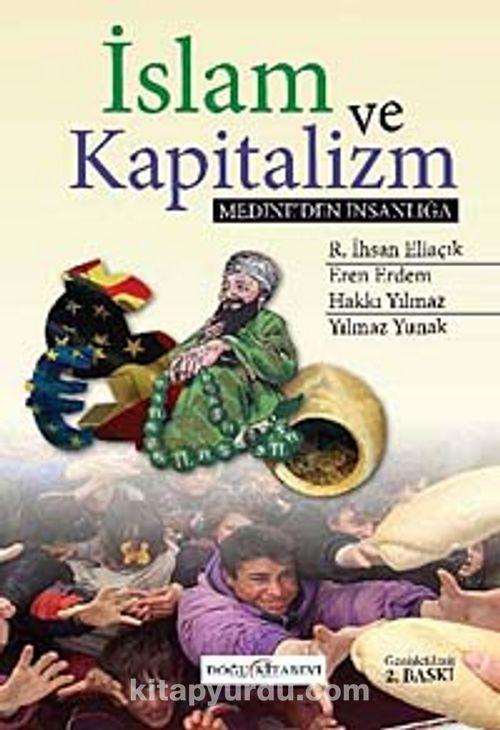 islam ve kapitalizm medine den insanliga