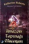 Amazon Tapınağı Macerası / Dünyanın Yedi Harikası Serisi 3
