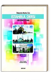 İstanbul Dersi Çalışma Kitabı  5. Sınıf / İlköğretim Okulları İçin