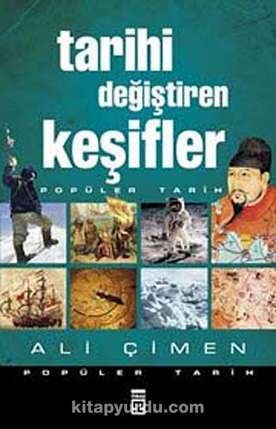 Tarihi Değiştiren Keşifler - Ali Çimen pdf epub