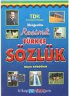 İlköğretim Resimli Türkçe Sözlük & TDK Kurallarına Uygun