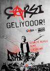Çarşı Geliyooor! & Tribünün Asi Çocuklarından Türkiye'yi Sarsan Haziranın Hikayesi