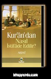Kur'an'dan Nasıl İstifade Edilir?