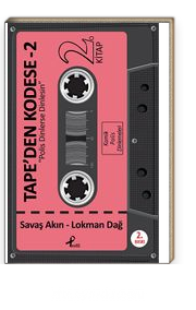 Tape'den Kodese -2 & Polis Dinlerse Dinlesin