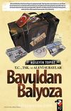 Bavuldan Balyoza & T.C., TSK. Ve Alevi Subaylar