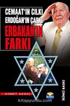 Erbakan'ın Farkı & Cemaat'ın Cılkı Erdoğan'ın Çarkı