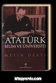 Atatürk Bilim ve Üniversite (Ciltli)