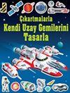 Çıkartmalarla Kendi Uzay Gemilerini Tasarla