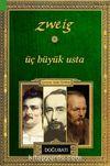 Üç Büyük Usta & Balzac - Dickens - Dostoyevski