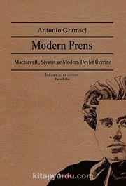 Modern Prens & Machiavelli, Siyaset ve Modern Devlet Üzerine